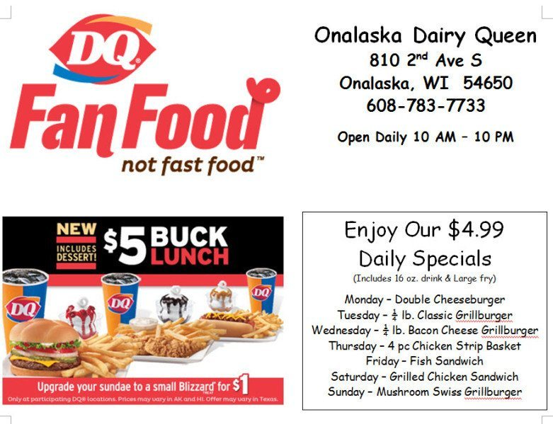 Shopping Tips for Dairy Queen: 1. If you're 60 or older, you'll receive 10% off your order. 2. The best way to save on the Dairy Queen menu is to join the Blizzard Fan Club. Promotions like Buy One, Get One Free Blizzards, birthday treats and additional savings come with the membership.